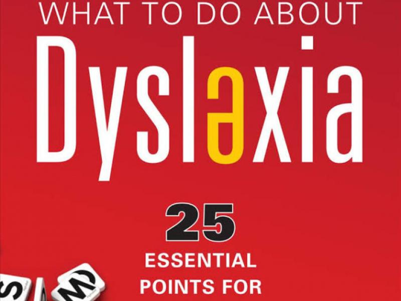 Cover of Dr Selznick's new book: What to Do About Dyslexia